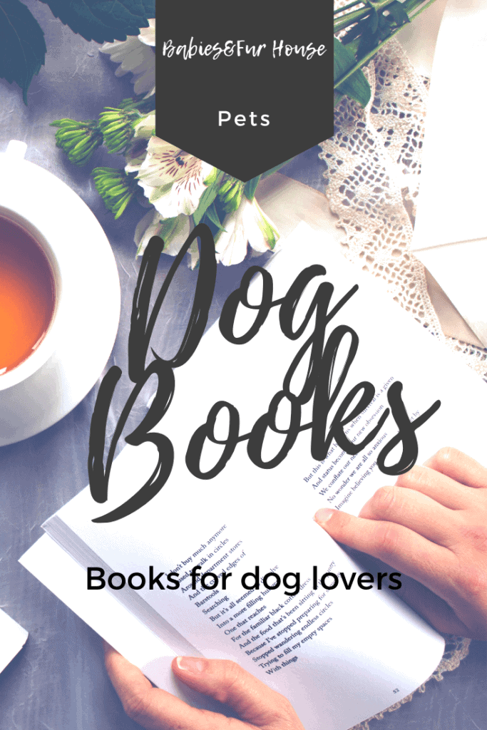 Books for dog lovers #dogbooks #dogtraining #booksfordoglovers #doglovers