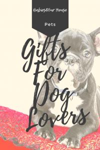 GIfts For Dog Lovers: Something To Bark About #doglovers #doglovergifts