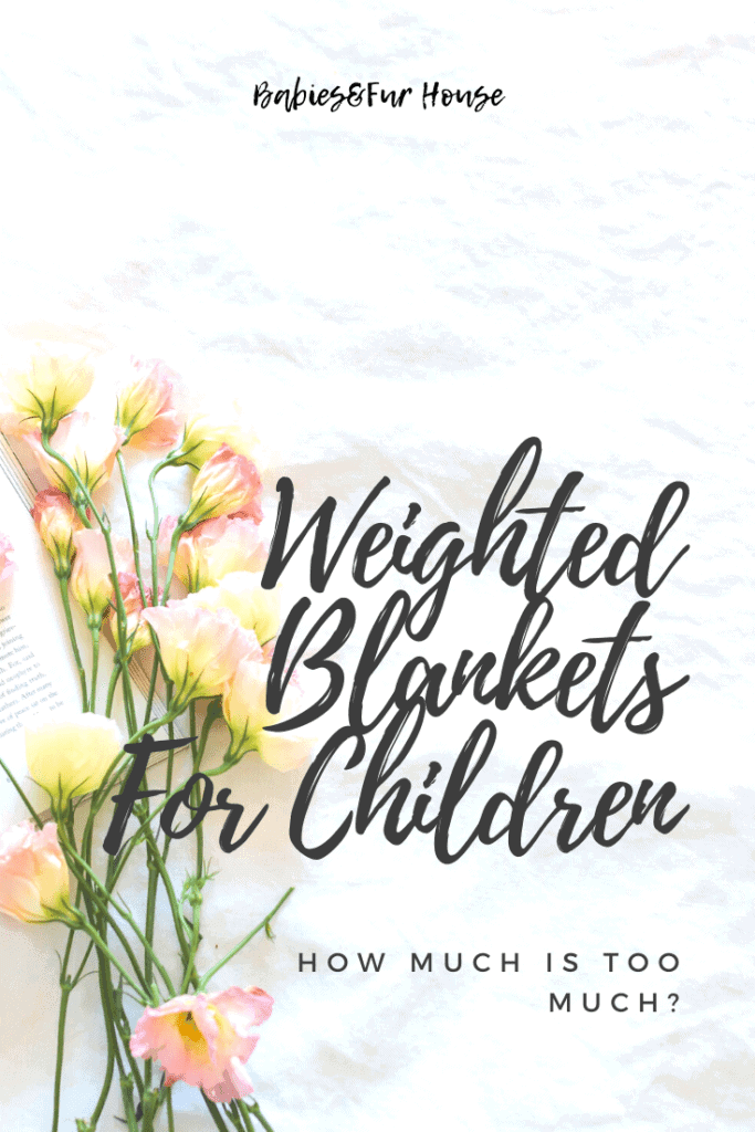 Weighted Blankets For Children: How Much Is Too Much #weightedblanket #childrensweightedblanket #kidsweightedblanket