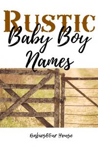 Rustic Baby boy names