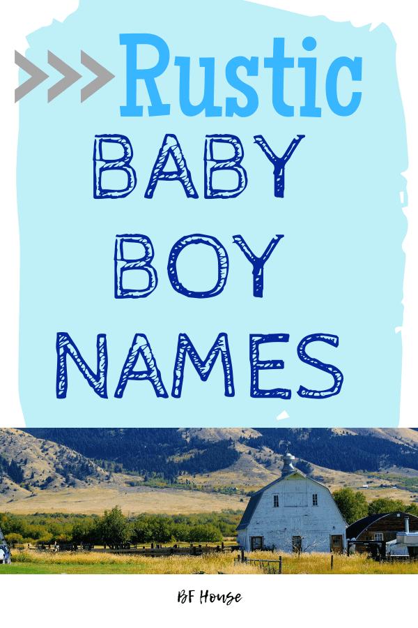 Rustic Baby Boy Names. 2020 boy names #babyboy