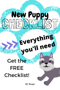 New Puppy Checklist: Everything you'll need. Getting a new puppy.