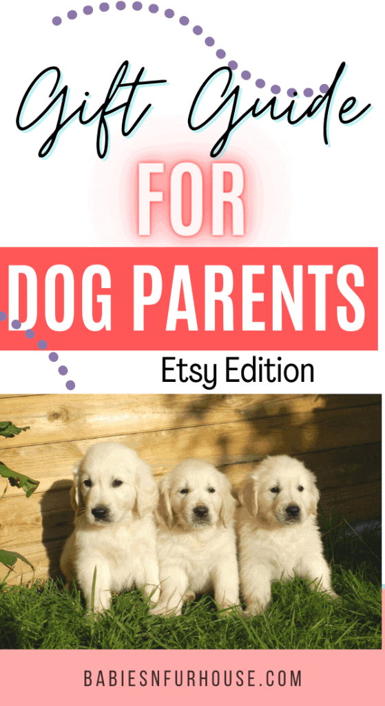 Gift Guide For Dog Parents