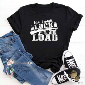 Live, Laugh, Lock and Load Tee