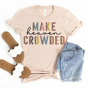 Make Heaven Crowded